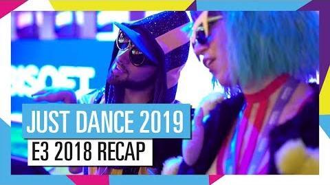 E3 Recap Starplayer Edition - Just Dance 2019 (UK)