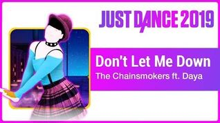 Just Dance 2019 (Unlimited) Don't Let Me Down