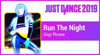 Just Dance 2019 (Unlimited) Run The Night