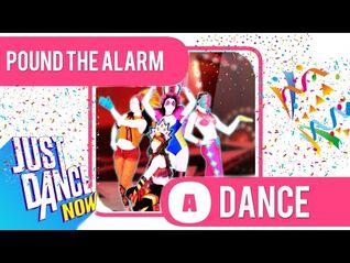 Just Dance Now - Pound The Alarm *MEGASTAR*