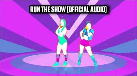 Run The Show (Official Audio) - Just Dance Music