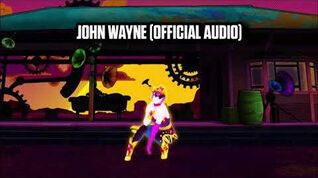 John Wayne (Official Audio) - Just Dance Music