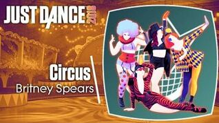 Just Dance 2018 (Unlimited) Circus