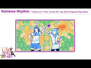 Rainbow Rhythm - Féizào Jūn, Yì Yán, Yīn Quē Shī Tīng, Zhào Fāngjìng & Xīguā Kune - Just Dance China