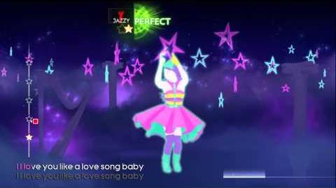 Love You Like A Love Song - Just Dance 4