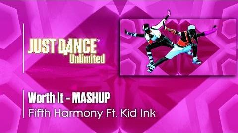 Worth It (Mashup) - Just Dance 2017