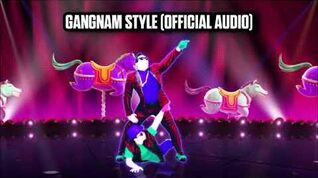 Gangnam Style (Official Audio) - Just Dance Music