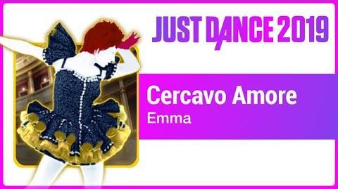 Cercavo Amore - Just Dance 2019