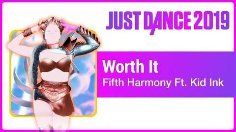 Worth It - Just Dance 2019