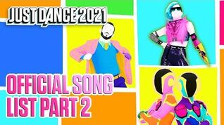 Just Dance 2021 Official Song List - Part 2 (US)