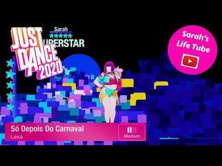 Só Depois Do Carnaval, Lexa - SUPERSTAR - Gameplay - Just Dance 2020 -PS5-