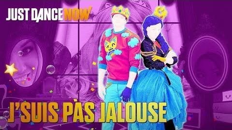 J'suis pas jalouse - Just Dance Now