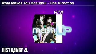 What Makes You Beautiful - Mashup Just Dance 4