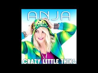 Anja - Crazy Little Thing (Audio Only)
