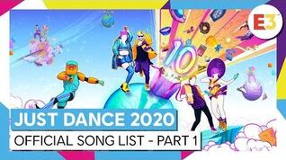 JUST DANCE 2020 - Official Song List – Part 1 (E3)