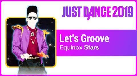 Let's Groove - Just Dance 2019