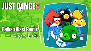 Just Dance 2018 (Unlimited) Balkan Blast Remix