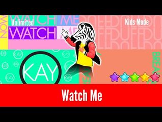 Just Dance 2019 (Unlimited) - Watch Me (Whip- Nae Nae) - Kids Mode