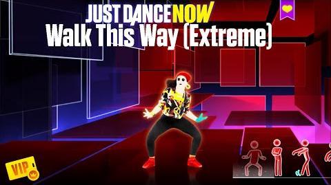 Walk This Way (Old School) - Just Dance Now