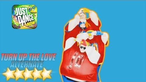 Turn Up the Love (Sumo Version) - Just Dance Now