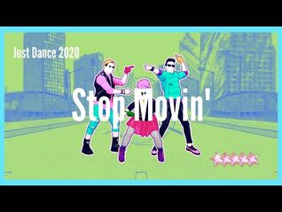 Just Dance 2020 - Stop Movin'