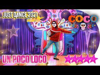 Just Dance 2021 (Unlimited)- Un Poco Loco - 5 stars