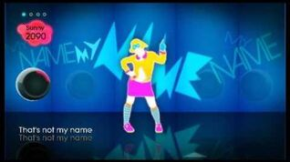 That's Not My Name - Just Dance 2