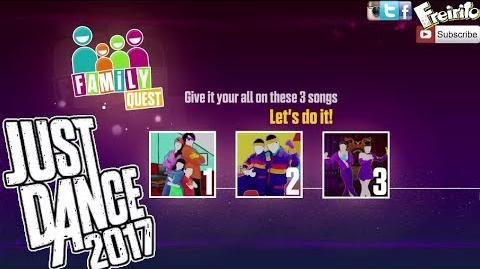 JUST DANCE 2017 Family Dance Quest Watch Me, Daddy, Tico Tico No Fuba