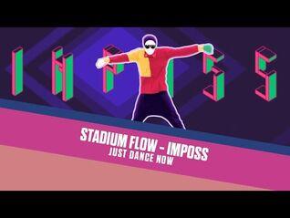 Stadium Flow - Just Dance Now