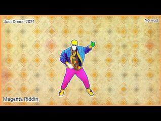 Just Dance 2021 - Magenta Riddim - No Hud
