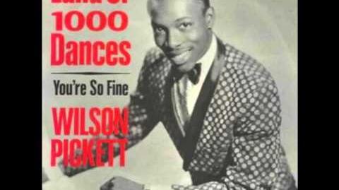 Wilson Pickett - Land Of 1000 Dances