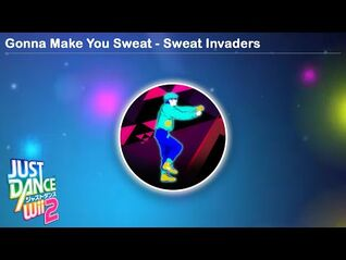 Gonna Make You Sweat - Sweat Invaders - Just Dance Wii 2