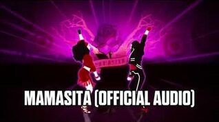Mamasita (Official Audio) - Just Dance Music
