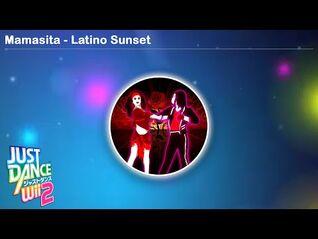 Mamasita - Latino Sunset - Just Dance Wii 2