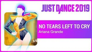 No Tears Left To Cry - Just Dance 2019