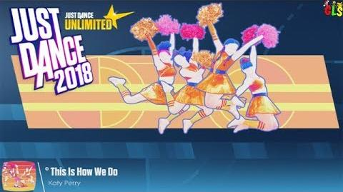 This Is How We Do - Just Dance 2018