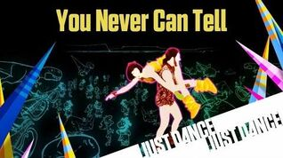 You Never Can Tell - Just Dance Now (No Gui)