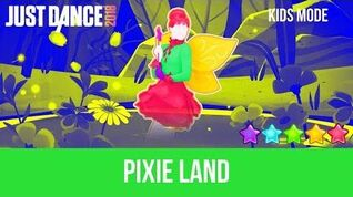 Just Dance 2018 Pixie Land - Kids Mode