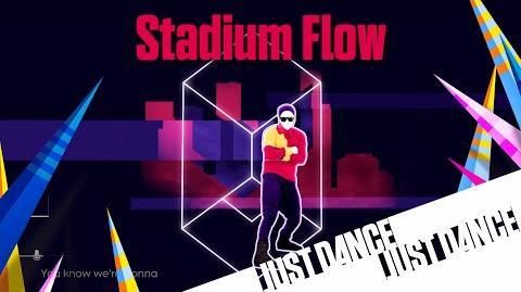 Stadium Flow - Just Dance 2016