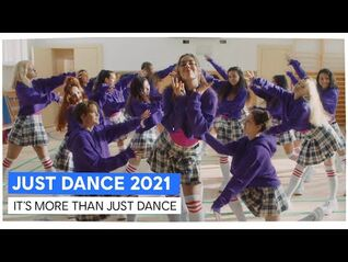 JUST DANCE 2021 - IT'S MORE THAN JUST DANCE