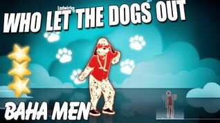🌟 Who Let The Dogs Out Baha Men Just dance 3 🌟