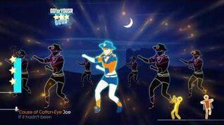 Just Dance 2017 Cotton Eye Joe SUPERSTAR