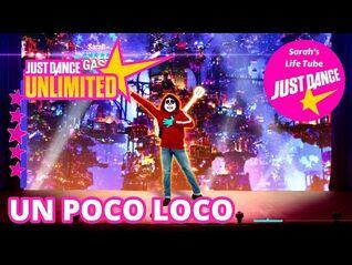 Un Poco Loco, Disney-Pixar's Coco - MEGASTAR, 3-3 GOLD - Just Dance 2019 Unlimited -PS5-