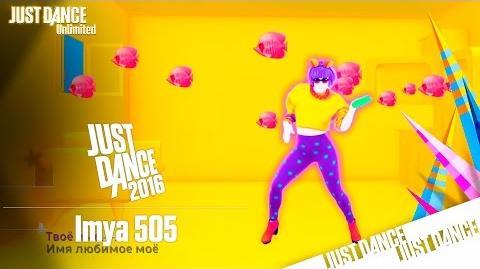 Just Dance Unlimited - Imya 505