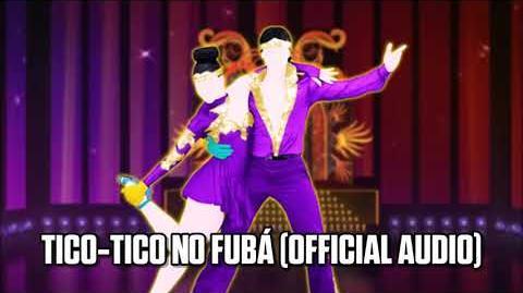 Tico-Tico No Fubá (Official Audio) - Just Dance Music