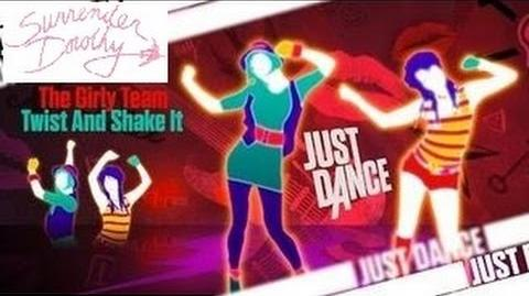 Twist and Shake It - Just Dance 2016