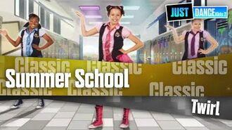 Summer School - Twirl Just Dance Kids 2