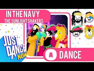 Just Dance Now - In The Navy (12K)