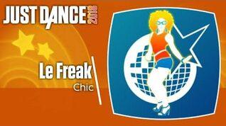 Just Dance 2018 (Unlimited) Le Freak