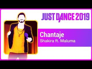 Just Dance 2019 (Unlimited)- Chantaje